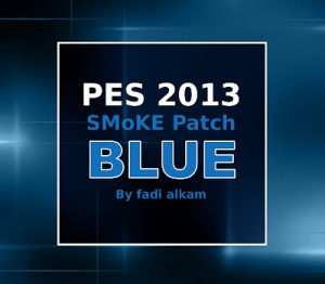 PES 2013 SMoKE Patch 5.1.0 Blue