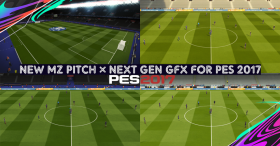 MZ Pitch×Next Gen GFX For PES 2017