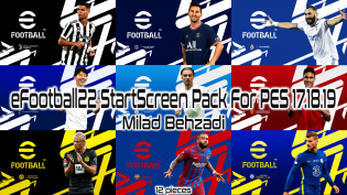 New eFootball 2022 startscreen pack for pes 17.18.19 by milad behzadi