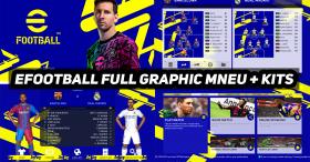 PES2017 | EFOOTBALL 2022 FULL GRAPHIC MENU + EFOOTBALL KITS